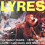 Lyres: The Early Years (1979-1983)