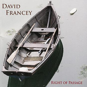 David Francey: Right Of Passage
