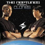 The Neptunes Present... Clones