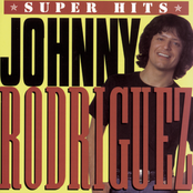 Johnny Rodriguez: Super Hits