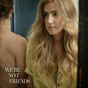 Ingrid Andress: We're Not Friends