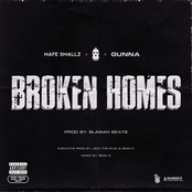 Broken Homes (feat. Nafe Smallz, M Huncho & Gunna) - Single