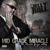 Jelly Roll - Mid Grade Miracle: The Boston George Story