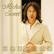 Michael Sweet: Touched