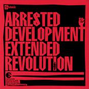 Arrested Development: Extended Revolution