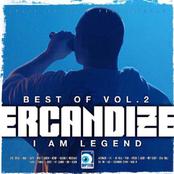 Best of Ercandize Vol. 2 - I Am Legend
