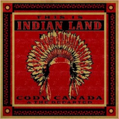 Cody Canada: This Is Indian Land