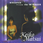 Keiko Matsui: Whisper from the Mirror