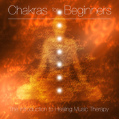 Chakras for Beginners - The Introduction to Healing Music Therapy and Holistic Healing