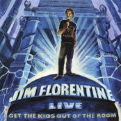 Jim Florentine: Get the Kids Out of the Room