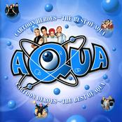 Cartoon Heroes - The Best Of Aqua