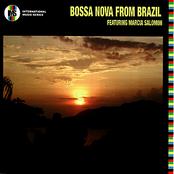 Bossa Nova from Brazil featuring Marcia Salomon