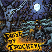 Drive By Truckers: The Dirty South