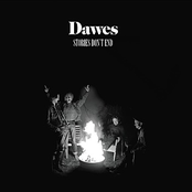 Dawes: Stories Don't End