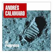 Andres Calamaro: El Regreso