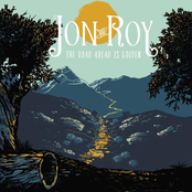 Jon and Roy: The Road Ahead Is Golden
