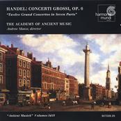 Academy of Ancient Music: Handel: Concerti Grossi, Op. 6 Nos. 1-12
