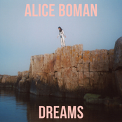 Alice Boman: Dreams