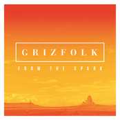 Grizfolk: From The Spark