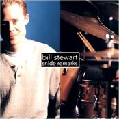 Bill Stewart: Snide Remarks