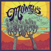 The Mowglis: Love's Not Dead EP