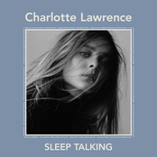 Charlotte Lawrence: Sleep Talking