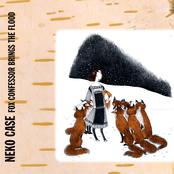 Neko Case: Fox Confessor Brings the Flood