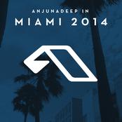 Anjunadeep In Miami 2014