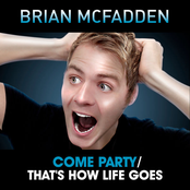 Come Party / That's How Life Goes - Single