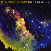 The California Honeydrops: Call It Home: Vol. 1 & 2