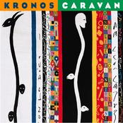 Kronos Quartet: Caravan