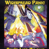 Widespread Panic: Ain't Life Grand