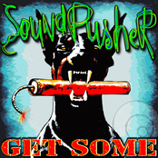 Soundpusher - Get Some
