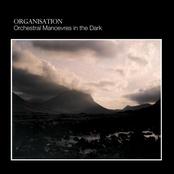O.M.D.: Organisation