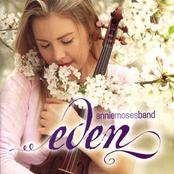 Annie Moses Band: Eden