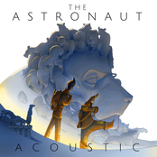The Astronaut Acoustic