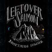 Leftover Salmon: Something Higher