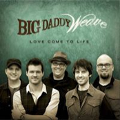 Big Daddy Weave: Love Come To Life