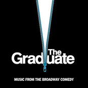 The Graduate - Music From The Broadway Comedy