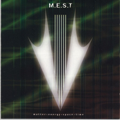Mest: Matter, Energy, Space & Time