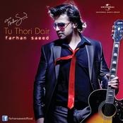 Farhan Saeed: Tu Thodi Dair
