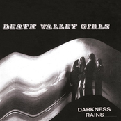 Death Valley Girls: Darkness Rains