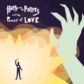 Harry And The Potters: Harry and the Potters and the Power of Love
