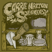 Carrie Nation and The Speakeasy: Carrie Nation and the Speakeasy