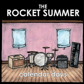 The Rocket Summer: Calendar Days