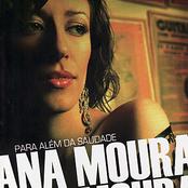 Ana Moura: Para Além Da Saudade