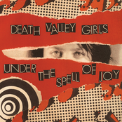 Death Valley Girls: Under the Spell of Joy