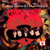 Tommy James and The Shondells: Crimson & Clover