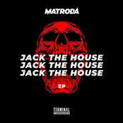 Matroda: Jack the House EP