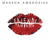 Marsha Ambrosius: Friends & Lovers